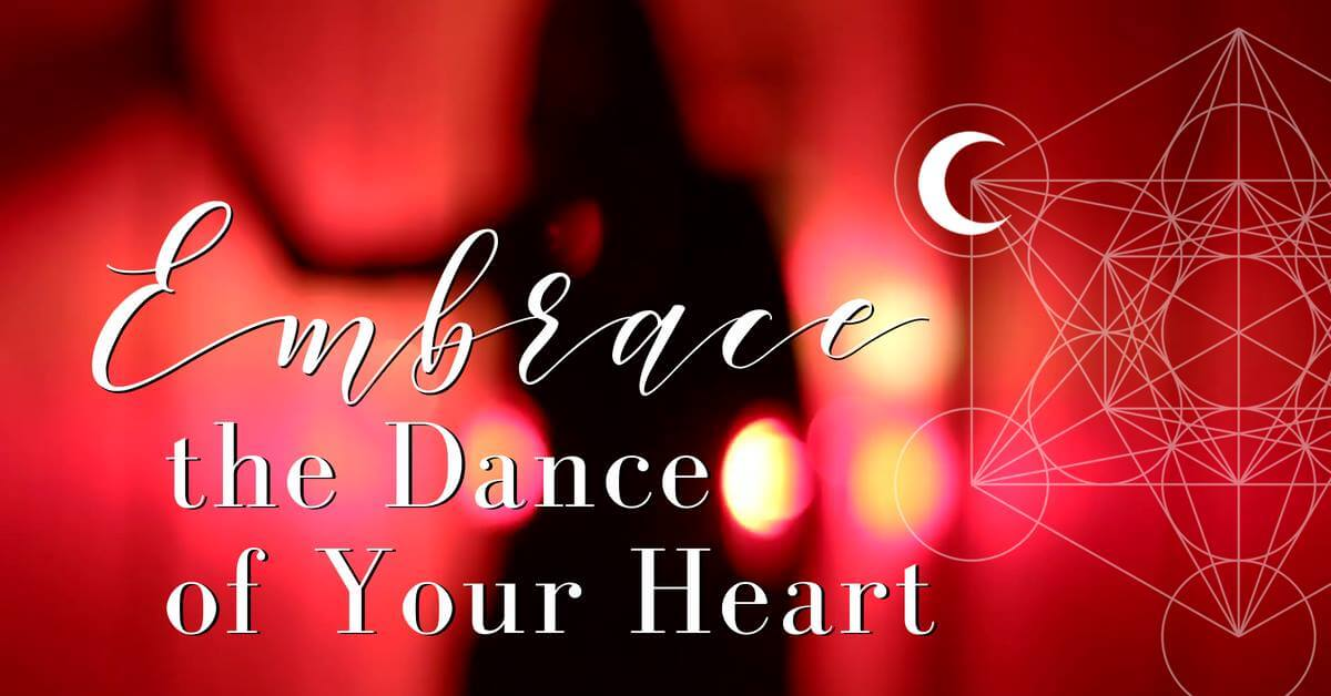 Embrace the Dance of Your Heart